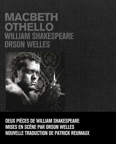 MacBeth Othello Carlotta Welles