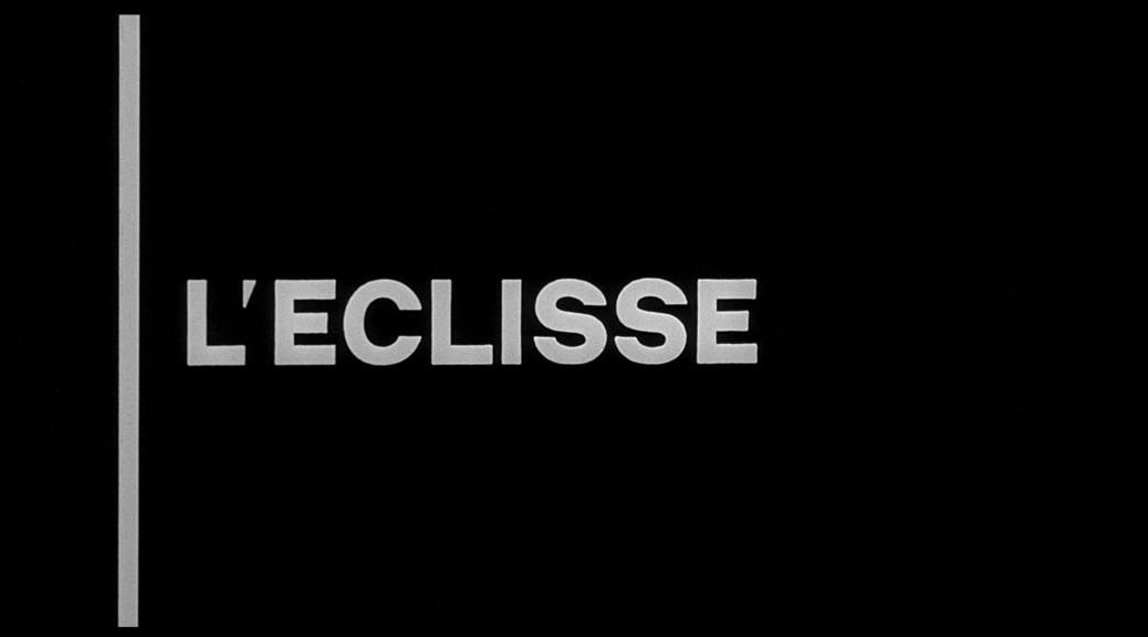L'Eclipse de Michelangelo Antonioni
