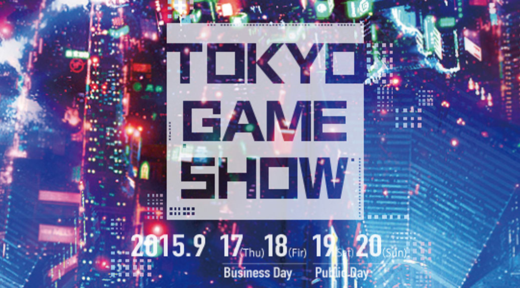 TGS (Tokyo Game Show) 2015
