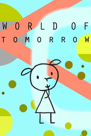 World of Tomorrow - Affiche