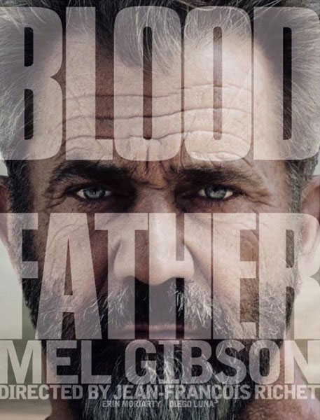Blood Father - Affiche Teaser