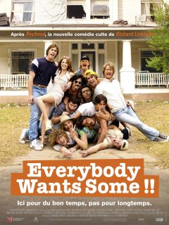 Everybody Wants Some !! - Affiche