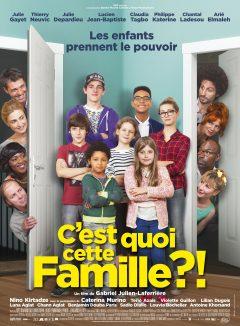 C'est quoi cette famille ?! - Affiche