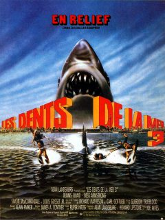 Les Dents de la mer 3 (Jaws 3) - Affiche France