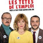 Les Têtes de l'emploi (2016) de Alexandre Charlot et Franck Magnier - Affiche