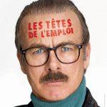 Les Têtes de l'emploi (2016) de Alexandre Charlot et Franck Magnier - Affiche Franck Dubosc