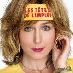 Les Têtes de l'emploi (2016) de Alexandre Charlot et Franck Magnier - Affiche Elsa Zylberstein