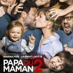 Papa ou maman 2 (2016) de Martin Bourboulon - Affiche
