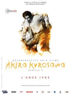 Rétrospective Kurosawa - Partie 2 - L'Ange ivre - Affiche