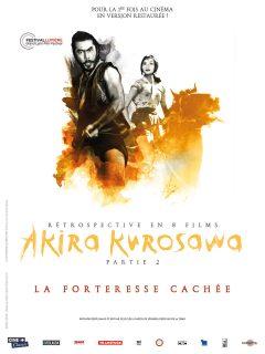 Rétrospective Kurosawa - Partie 2 - La Fortesse cachée - Affiche