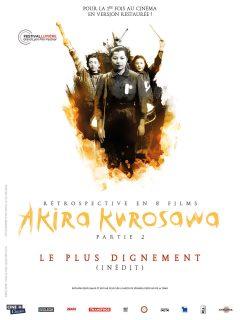 Rétrospective Kurosawa - Partie 2 - Le Plus dignement - Affiche