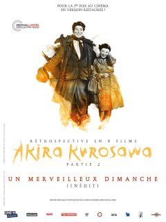 Rétrospective Kurosawa - Partie 2 - Un merveilleux dimanche - Affiche