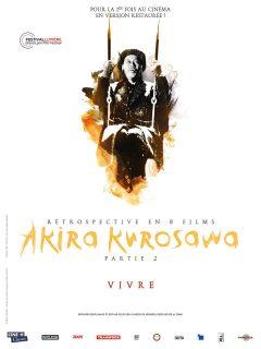 Rétrospective Kurosawa - Partie 2 - Vivre - Affiche