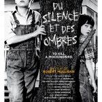 Du silence et des ombres - Affiche FR repise 2017
