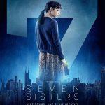 Seven sisters (2017) de Tommy Wirkola