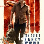 Barry Seal : American Traffic (2017) de Doug Liman - Affiche