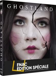 Ghostland (2018) de Pascal Laugier - Packshot Blu-ray - Édition Spéciale FNAC