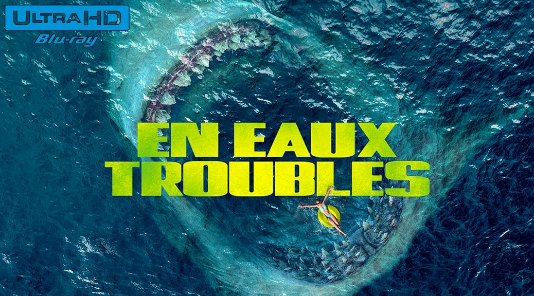 En eaux troubles (2018) de Jon Turteltaub – Blu-ray 4K Ultra HD
