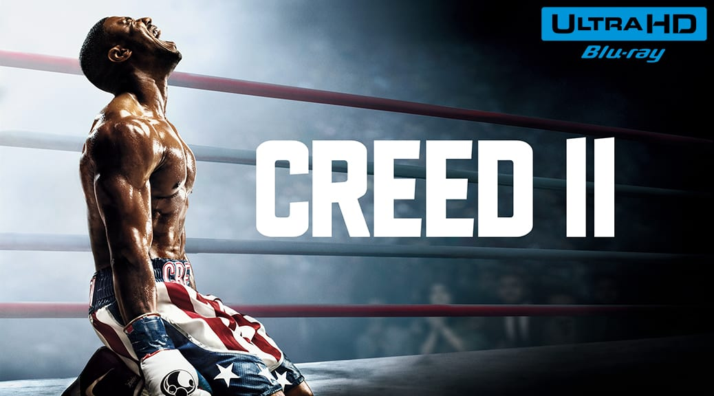 Creed Ii 4k De Père En Fils Tests Blu Ray 4k Ultra Hd