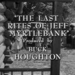 The Twilight Zone - S3 : Les Funérailles de Jeff Myrtlebank