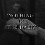 The Twilight Zone - S3 : Rien à craindre