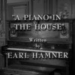 The Twilight Zone - S3 : Un piano dans la maison