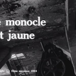 Le Monocle rit jaune - Capture Blu-ray